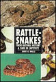 Rattlesnakes : Their Natural History & Care in Captivity