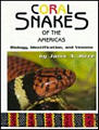 Coral Snakes of the Americas: Biology, Identification, and Venom